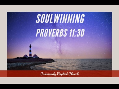February 16, 2020 AM - Soulwinning