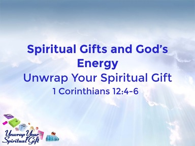 Spiritual Gifts and God's Energy