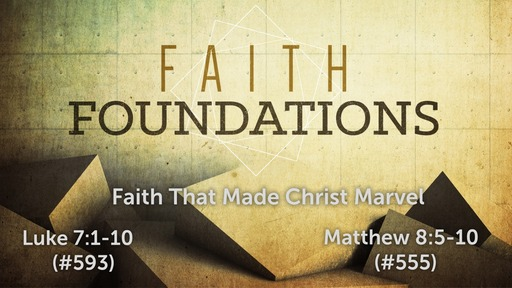 Faith That Made Jesus Marvel!