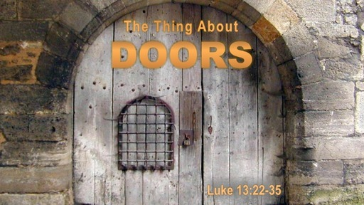 """""""The Thing About Doors"""""""
