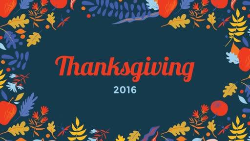 Thanksgiving 2016 - 11/20/2016