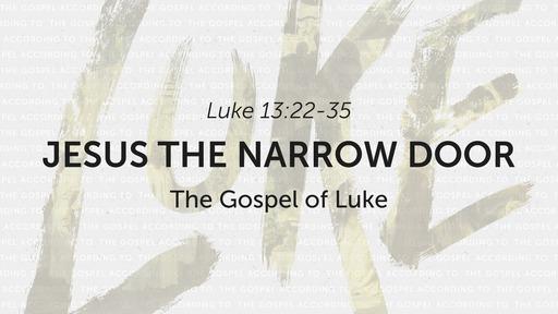 2/16/2020 Jesus the Narrow Door