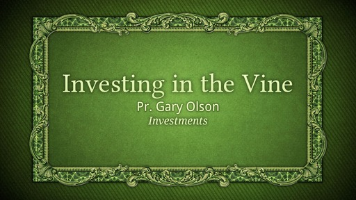 Investing in the Vine