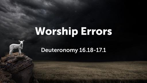 Worship Errors