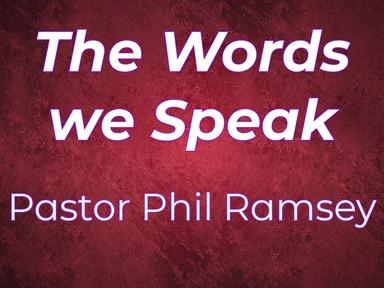 2020-02-16 The Words we Speak