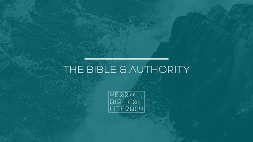 The Bible & Authority – The Meaning Of The Bible