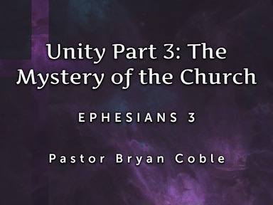 Unity: Part 3: The Mystery of the Church