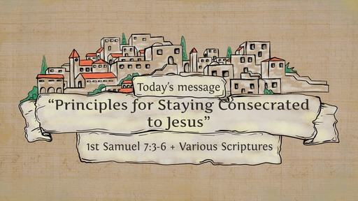 SM20200216 Principles for Staying Consecrated to Jesus