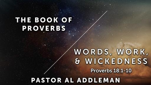 Words, Works, & Wickedness