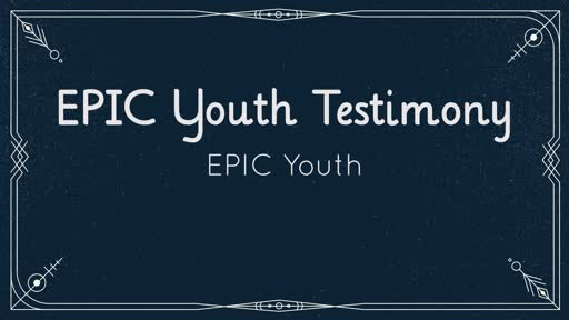 EPIC Youth Testimony