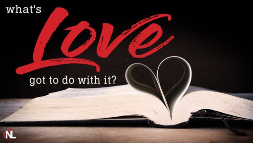 02.16.20 | What's Love Got To Do With It?  [Week 1]