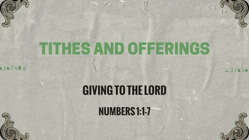 Numbers 7:1-7 - Tithes and Offerings