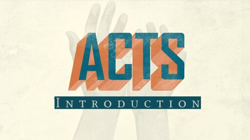 Acts: Introduction