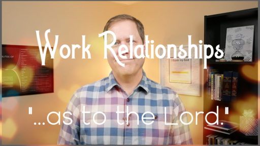 Household Text Colossians - Work Relationships Intro