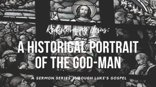 Rediscovering Jesus - Week 90 - Luke 21:25-38