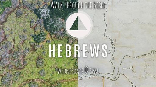 Walk Through the Bible - Hebrews 4:11-16