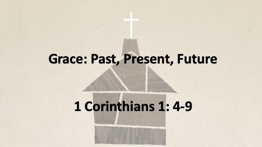 Grace: Past, Present, Future