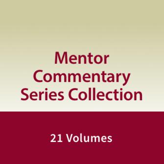 Mentor Commentary Series | MOT/MNT (21 vols.)