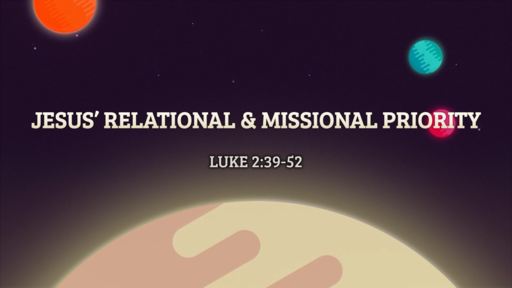 Jesus' Relational & Missional Priority