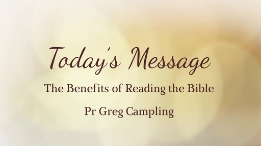 The Benifits of Reading the Bible