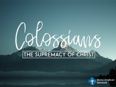The Supremecy of Christ