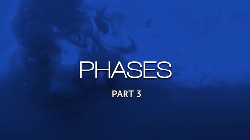 Phases Part 3 - Doing For God
