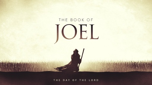 The Valley of Decision - Joel Chapter 3