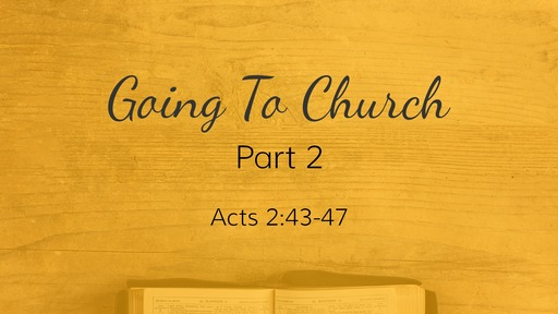Going to Church - Part 2
