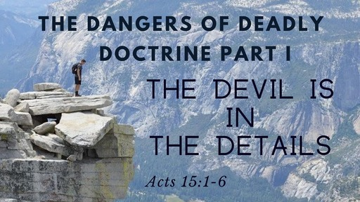 February 23rd, 2020: Dangers of Deadly Doctrine Part !