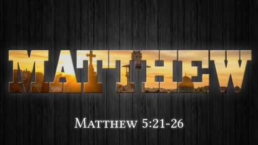 Matthew 5:21-26