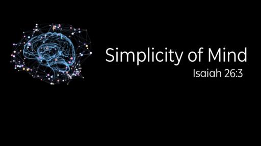 Simplicity of Mind