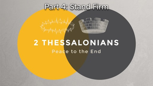 2 Thessalonians: Peace to the End