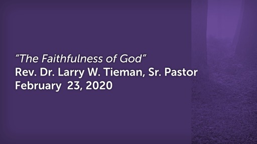 February 23rd, 2020 - Thye Faithfulness of God
