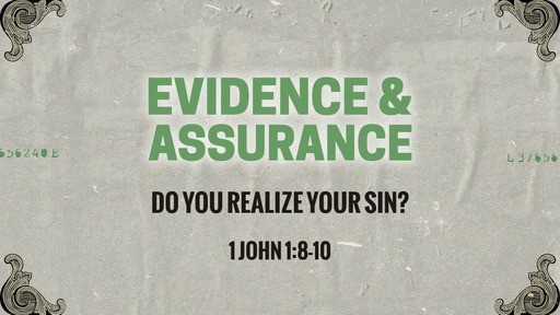 Do you realize your sin?