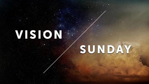 Vision Sunday 2/23/20