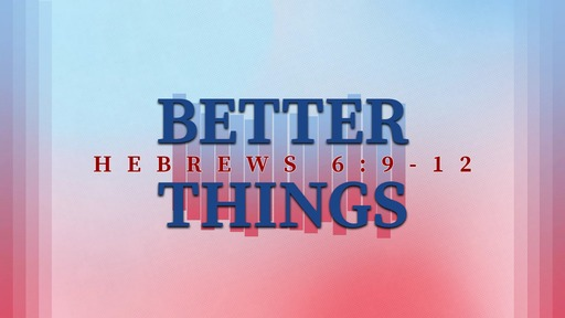 506 - Better Things
