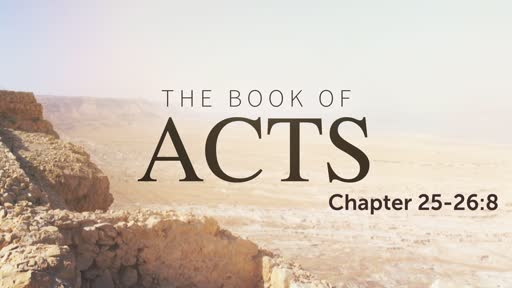 Acts 25-26:8
