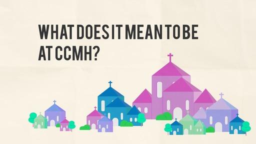 CCMH Culture