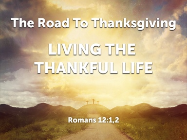 Living The Thankful Life November 27, 2016