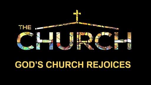 God's Church Rejoicees