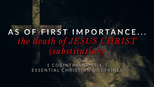 7. The Death of JESUS CHRIST... Substitution