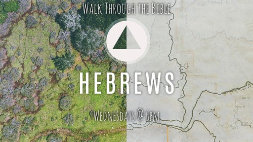 Walk Through the Bible - Hebrews 5.1-10