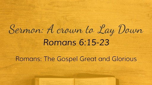 Romans: the Gospel Great and Glorious