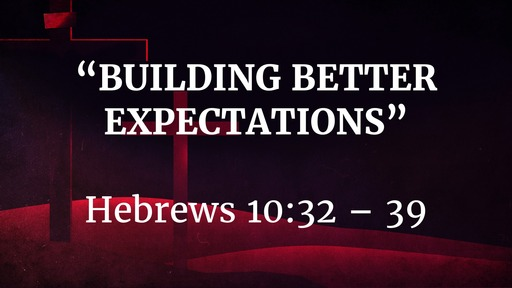 March 1 - Building Better Expectations