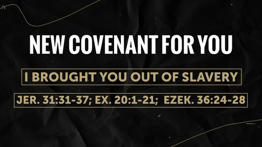 New Covenant  For You