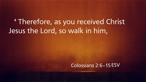 Colossians 2:6-15
