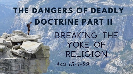 March 1st, 2020: Dangers of Deadly Doctrine Part II