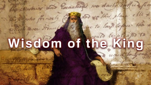 Wisdom of the King