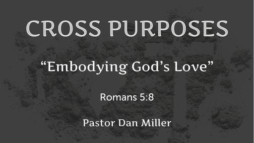 Embodying God's Love