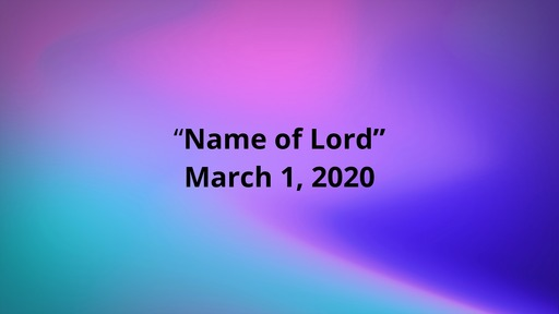 03/01/2020 Name of Lord